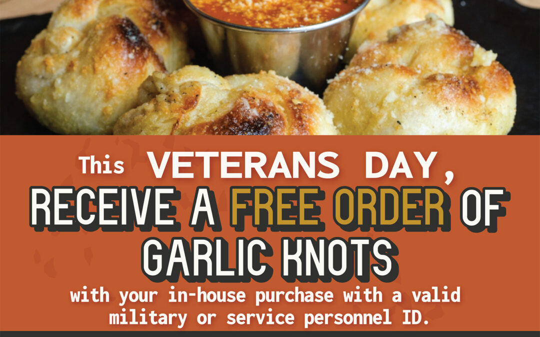 Annabel Pizza Co.Honors Veterans with Free Garlic Knots on Veterans Day
