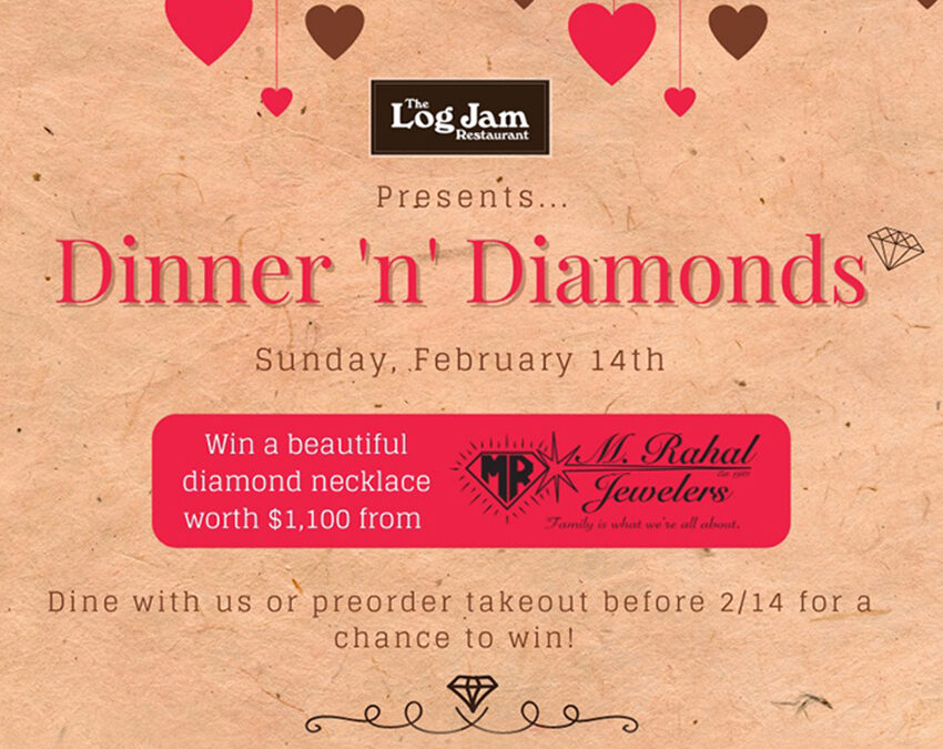 Log Jam Restaurant Partners with Local Jeweler for Valentine's Day Giveaway